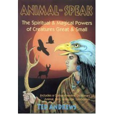 Animal-Speak by Ted Andrews