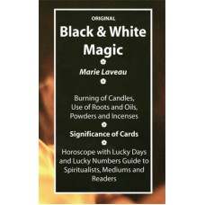 Black & White Magic by Marie Laveau