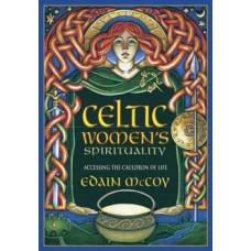Celtic Womens Spirituality by Edain McCoy