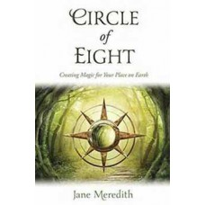 Circle of Eight, Creating Magciby Jane Meredith