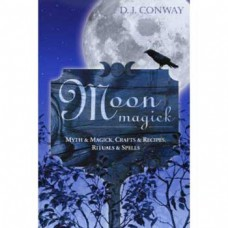 Moon Magick by D J Conway