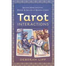 Tarot Interactions by Deborah Lipp